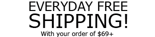 Everyday Free Shipping!