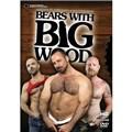 bears with big wood