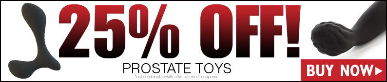 25% Off All Prostate Toys!