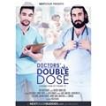 doctors double dose