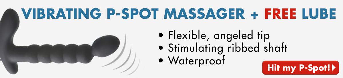Vibrating P-Spot Massager + FREE Lube