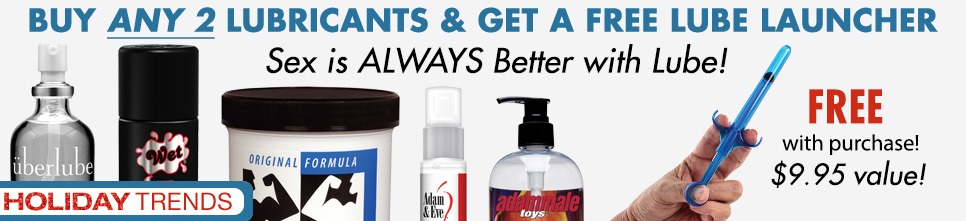 Buy any 2 Lubricants & Get a FREE Lube Launcher