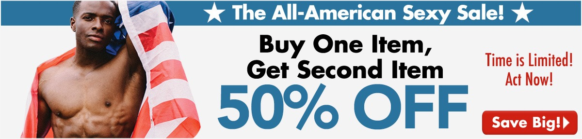 The All-American Sexy Sale!   Buy One, Get One 50% Off!